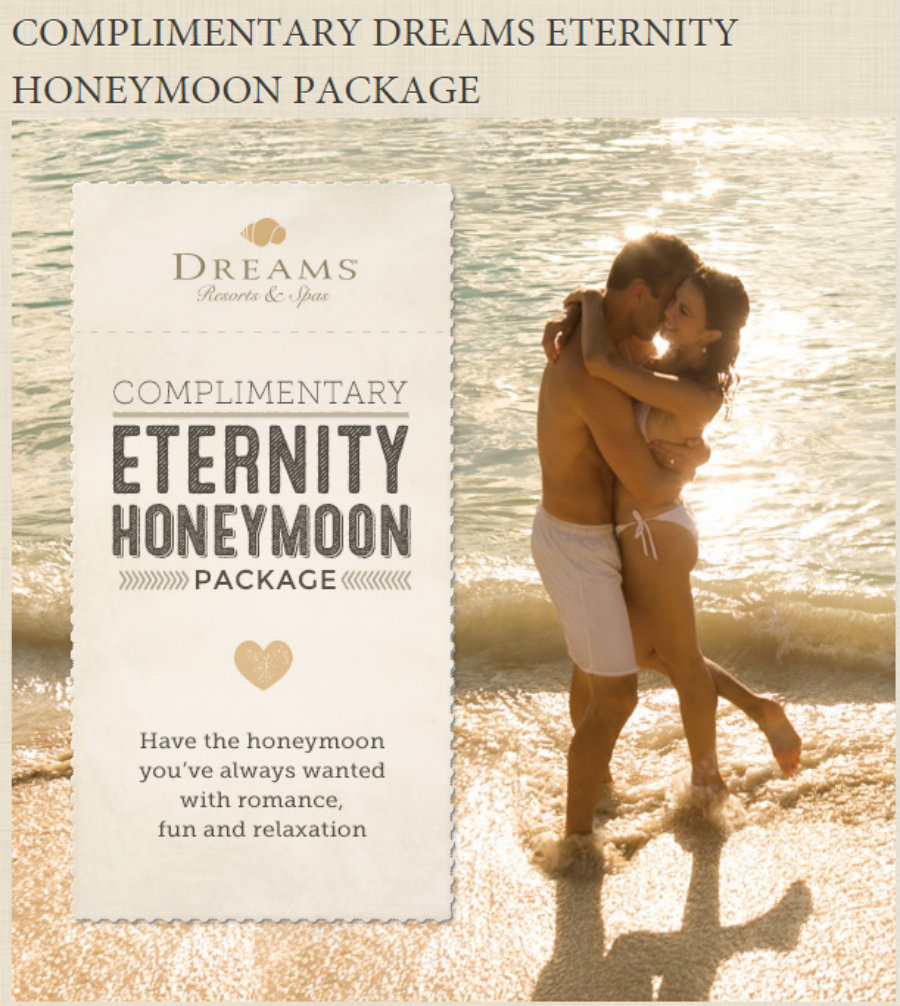 Dreams Eternity Honeymoon Package (value of $999)