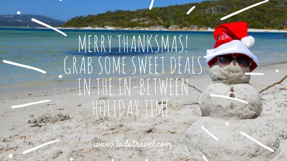 Merry Thanksmas! Grab Some Sweet Deals in the In-Between Holiday Time.